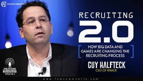 Fixing the Recruiting Process Using Games And Big Data | Big Data Projects | Scoop.it