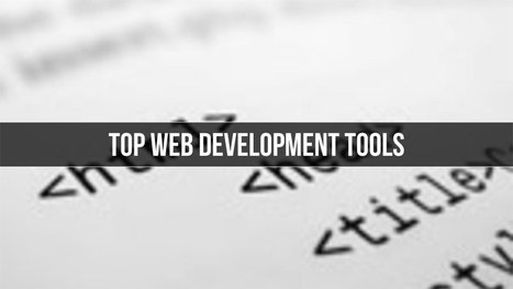 7 Best Tools For Web Design & Development | Design Tips & Tricks | Scoop.it