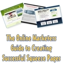 How to Make and Market a Squeeze Page | Social Media Marketing | Scoop.it