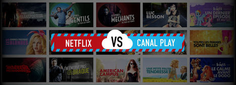 Netflix contre Canal Play, le match des offres « illimitées » | tv & social tv & series & tv connectée & transmedia & crossmedia | Scoop.it