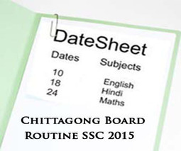 Chittagong Board SSC Exams Routine 2015 Science & Arts | Education for Bangladeshi Student | Scoop.it