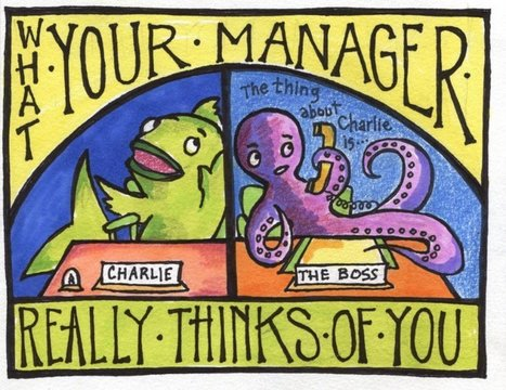 What Your Manager Really Thinks Of You   Management & Efficacité personnelle   Scoop.it