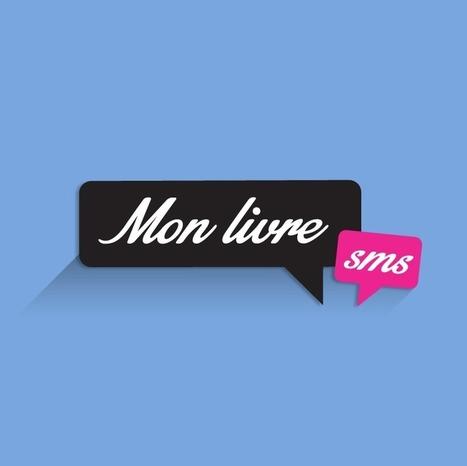 Une application vous permet d'imprimer vos SMS pour en faire un roman ! | Marques & Innovation marketing | Scoop.it