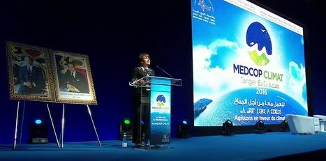 MedCOP Climat 2016 à Tanger : l'UpM favorise l'émergence d'initiatives concrètes pour un agenda méditerranéen commun pour le climat | Actualités écologie | Scoop.it