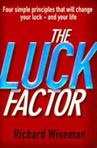 The Luck Factor : Travaillez votre compétence chance ! | Management Books | Scoop.it
