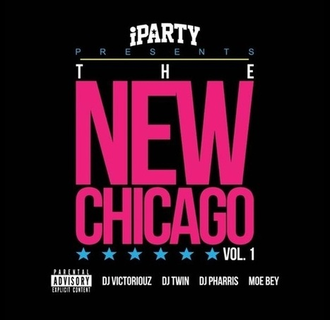 Download The New Chicago Vol. 1 Mixtape « The FADER | Chicago Music Is Here To Stay | Scoop.it