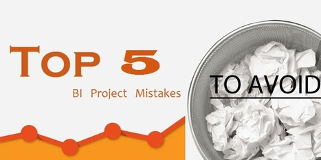 Top 5 mistakes to avoid in a Business Intelligence project   Data Warehouse--Big Data   Scoop.it