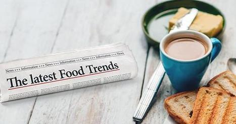 5 Upcoming Food Trends to Watch | Hospitality Hub | Scoop.it