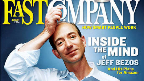 Inside the Mind of Jeff Bezos | Leadership and Entrepreneurship | Scoop.it