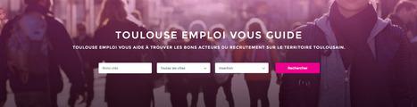 Le guide du recrutement 100% Toulousain | Midi-Pyrénées en action pour l'emploi | Scoop.it