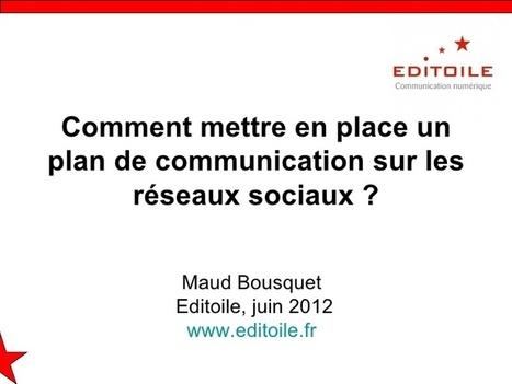 comment mettre en place un plan de communication sur les réseaux sociaux | Community management formation | Scoop.it