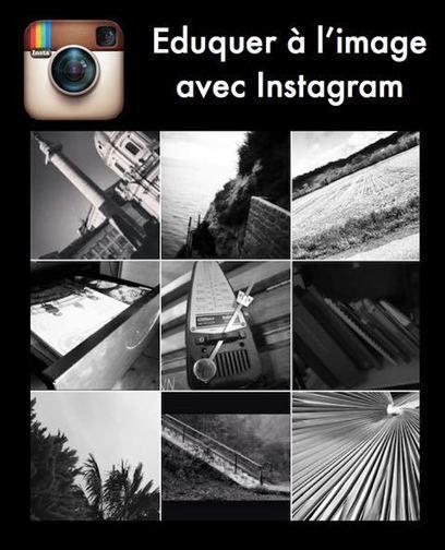 Eduquer à l'image hors la classe avec Instagram - Ludovia Magazine | Numérique & pédagogie | Scoop.it