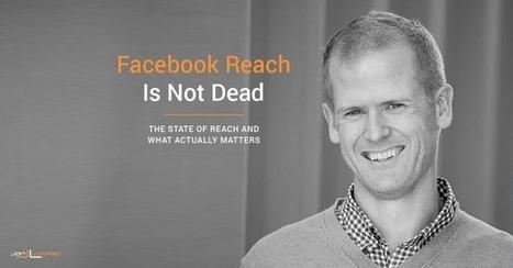 No, Facebook Organic Page Reach Is Not Dead - Jon Loomer Digital | FutureSocial | Scoop.it