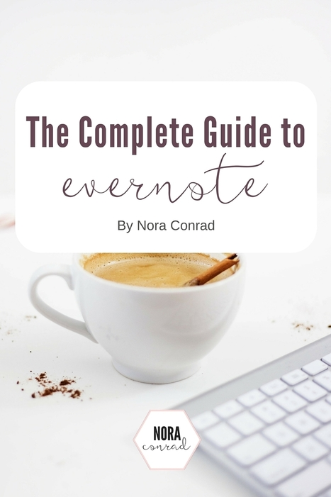 A Complete Guide to Evernote | Evernote, gestion de l'information numérique | Scoop.it