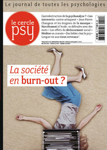 La société en burn-out ? | Le Cercle Psy | Scoop.it