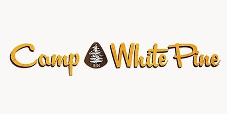 Camp White Pine | Camp White Pine | Scoop.it
