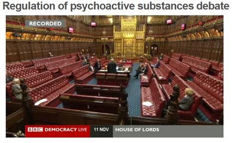 Regulation of psychoactive substances: House of Lords debate broadcast | Media & Academia (latest) | Scoop.it