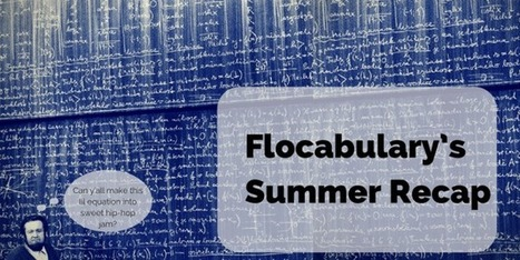 Flocabulary's Summer Recap: An Overview on Our Newest Features & Content | Education Blog - Flocabulary | Daring Ed Tech | Scoop.it