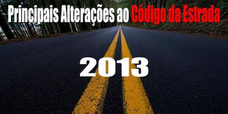 Principais Alterações ao Código da Estrada 2013 | Direito Português | Scoop.it