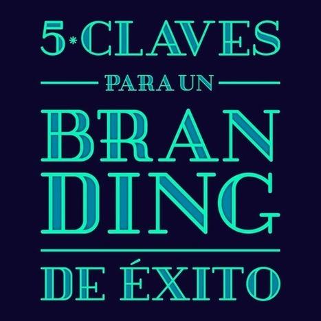 5 claves para diseñar un buen branding - Gràffica   Branding360_es   Scoop.it