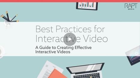 Interactive Video Best Practices: An Interactive Guide | Video: Enterprise & Education | Scoop.it