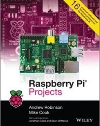 Raspberry Pi Projects: a big book by Andrew Robinson and Mike Cook | Raspberry Pi | Scoop.it