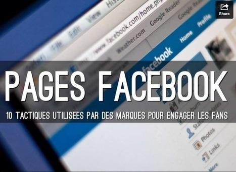 [Facebook] 10 Tactiques utilisées par des Marques pour Augmenter l'Engagement | Valérie Thuillier, Community Manager | Communication, web, réseaux, technologies, marketing, etc. | Scoop.it