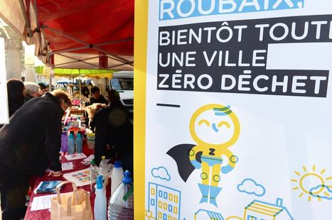 Roubaix invente la ville sans déchets | Ca m'interpelle... | Scoop.it