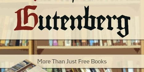 Project Gutenberg: More Than Just Free Books | Digital Literacy for my students | Scoop.it