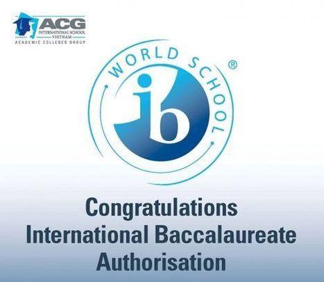 ACG International School Vietnam receives IB / PYP Authorisation Announcement - ACG Group   International Baccalaureate Program   Scoop.it