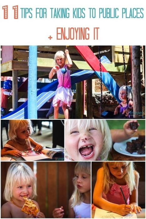 11 Tips for Taking Children to Public Places AND Enjoying It | El 1 Where We Are In Place In Time | Scoop.it