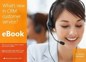 What's new in #MSDynCRM service pack 1 (spring update) | Microsoft Dynamics CRM 2013 | Scoop.it