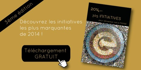 2014 en 365 initiatives - Les initiatives durables de 2014 | Efficycle | Scoop.it