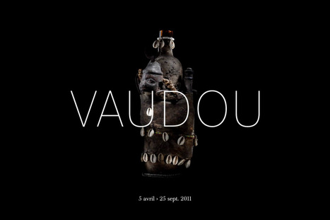 Vodun: African Voodoo - The Anne and Jacques Kerchache Collection | Archéologie et Patrimoine | Scoop.it