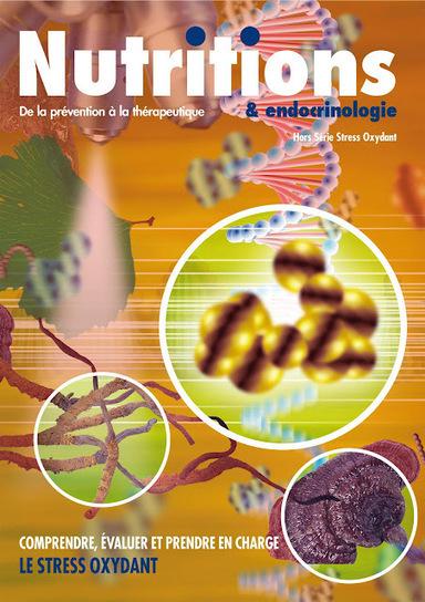 Nutritions et Endocrinologie - HS Stress Oxydant 1   Nutrimedia   Scoop.it