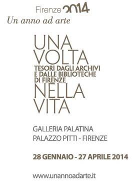 UNA VOLTA NELLA VITA - Tesori dagli Archivi e dalle Biblioteche di Firenze | Généal'italie | Scoop.it