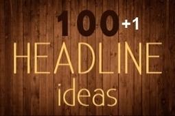 101 Best Headlines Ideas   DonCYber   Scoop.it