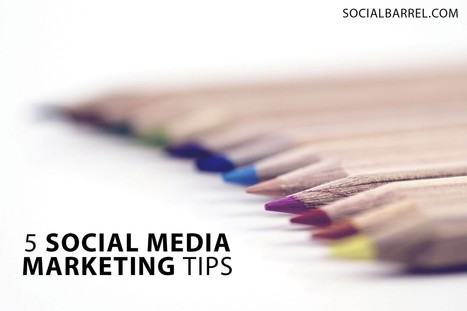 5 Social Media Tips agreed by experts | Social Media and Mobile Websites | Scoop.it