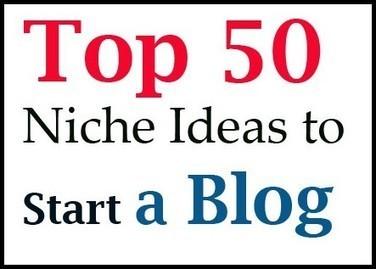 Top 50 niche ideas to start a blog   TechShali   Scoop.it