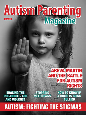 Issue 42 - Autism: Fighting the Stigmas - Autism Parenting Magazine   Autism Parenting   Scoop.it