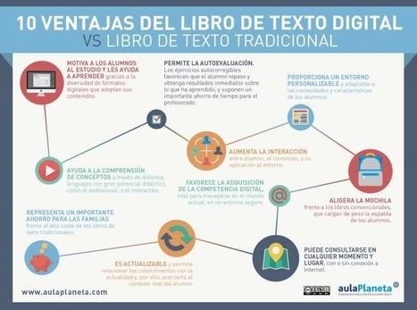 10 ventajas del libro de texto digital vs. libro de texto tradicional | aulaPlaneta | APRENDIZAJE | Scoop.it