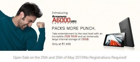 Lenovo A6000 Plus available on Flipkart without registration on 25th and 26th of May | Latest Mobile buzz | Scoop.it
