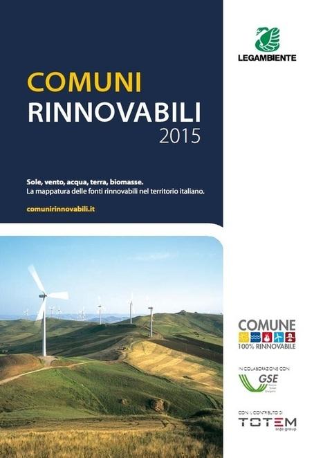 Rinnovabili, in 10 anni dal 5 al 16% dei consumi totali. La fotografia in Comuni rinnovabili 2015 | Energie Rinnovabili in Italia: Presente e Futuro nello Sviluppo Sostenibile | Scoop.it