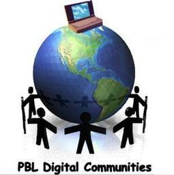 15 Sites Building and Promoting Educational PBL Communities… Across School and Around the Globe | PLN - Staying on-it | Scoop.it