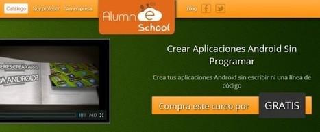 Curso gratuito de App Inventor, para crear aplicaciones para Android sin programar | Educacion, ecologia y TIC | Scoop.it