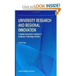 University Research and Regional Innovation: A Spatial Econometric Analysis of Academic Technology Transfers (Economics of Science, Technology and Innovation) - Acey | Science+Of+Cities | Scoop.it