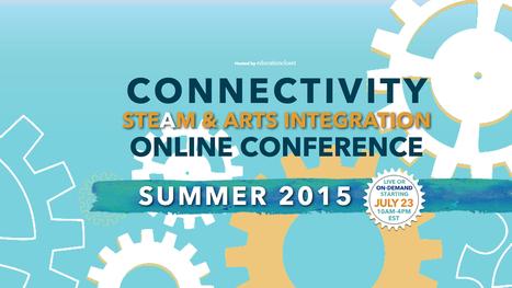 Connectivity: STEAM & Arts Integration Online Conference | art education | Scoop.it