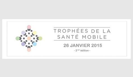Trophées De La Santé Mobile | Santé mobile et objets connectés | Scoop.it