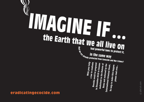 A New Law of Ecocide Required | GarryRogers NatCon News | Scoop.it