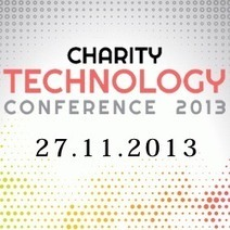 Charity events - Charity Technology Conference 2013 | Integrating software for charities | Scoop.it